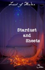 Stardust and Sheets by LustOfWonder