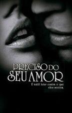 Preciso Do Seu Amor - Os Sullivans Vol. 11 by mmguerra
