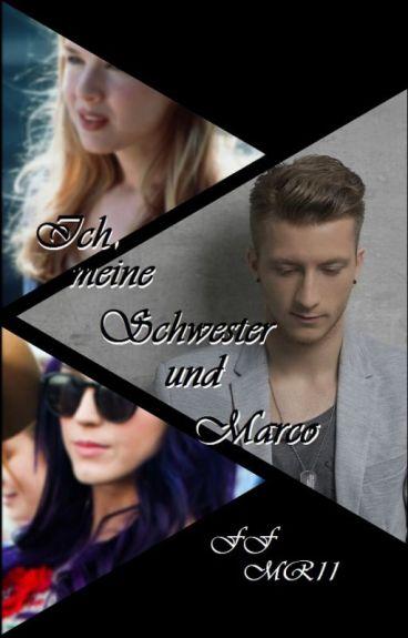 Ich, meine Schwester und Marco