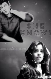 She Knows... by Camila_Maria_Grande