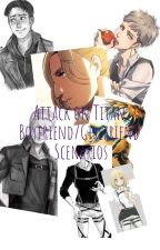 Attack on Titan Boyfriend/Girlfriend Scenarios by Eridan_Ampora01