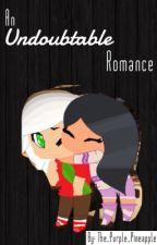 An Undoubtable Romance  Travmau FF  By: Hannah by anti-aarmau