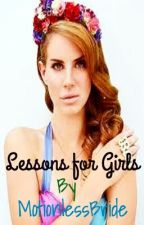 Lessons for Girls by ClinicallyObsessed