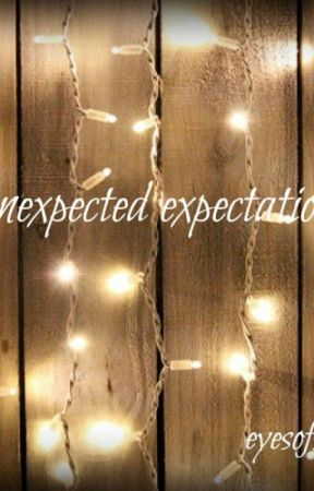 Unexpected Expectations by eyesofstarrs