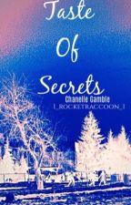 Taste of Secrets by 1_rocketraccoon_1
