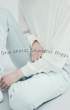 ❝ one shots - chandler riggs ❝ by SolMonserrat