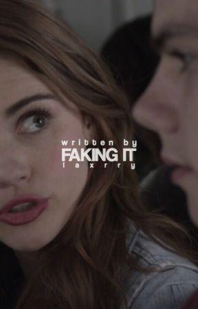 Faking It → stydia by laxrry