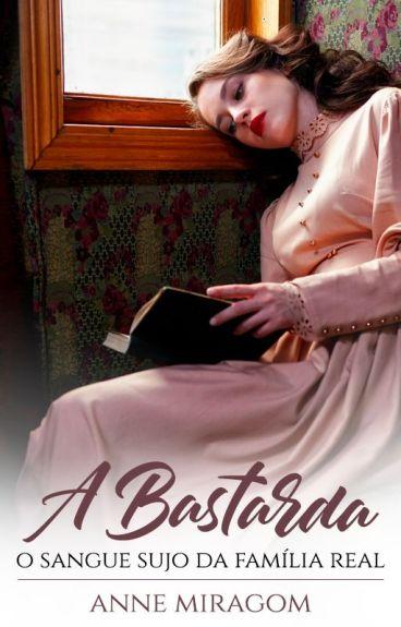 A Bastarda