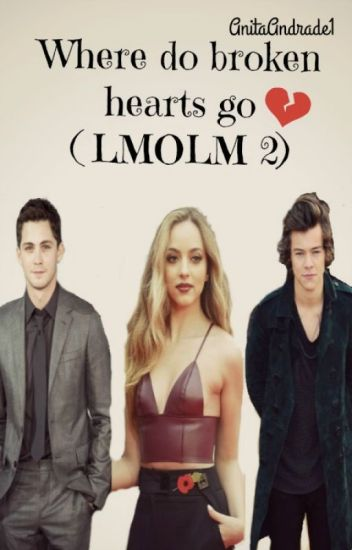 Where Do Broken Hearts Go (LMOLM 2) (Jarry)