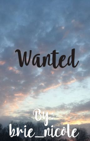 Wanted by brie_nicole