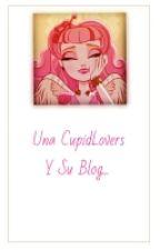 Una CupidLovers Y Su Blog. by -NicoleCupid