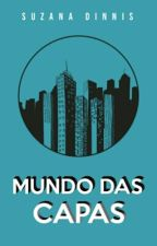 Mundo das Capas | ✔ by worldsuzy
