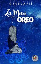 Nuestro Blog La Mini Oreo by CoteyAnii