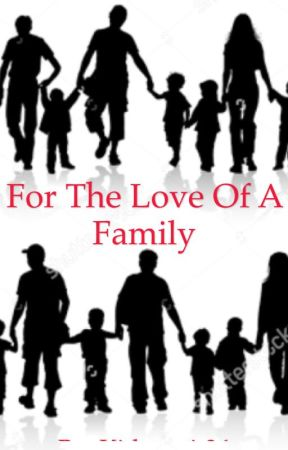 For The Love of a Family (Percy Jackson Fanfiction) - For