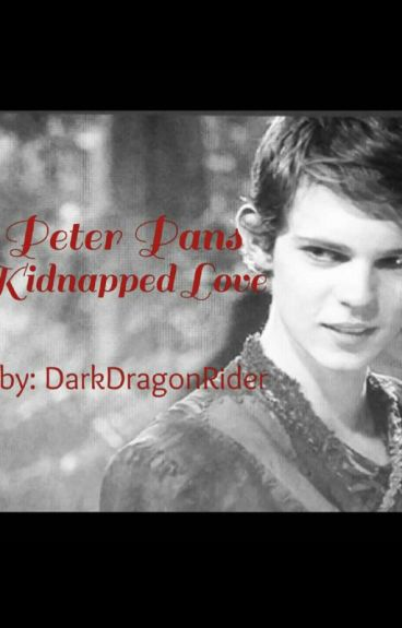 Peter Pans Kidnapped Love (Book 1)