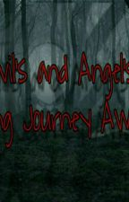 Devil's And Angel's - A Long Journey Awaits (A Jeffthekiller Love Story) by jeffthekiller566