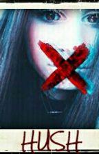 ~Hush~A Lauren Cimorelli Fanfic~ by Cim_Sinner