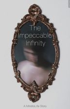 The Impeccable Infinity by MindtoLife