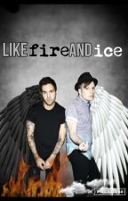 Like Fire and Ice (Peterick) by bighades