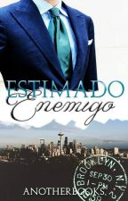 Estimado Enemigo by anotherBooks