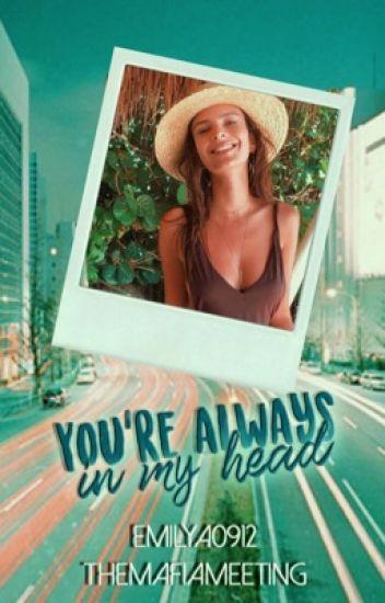 You're always in my head   Chris Martin (Editando)