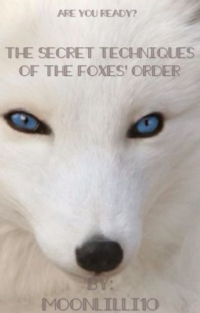 The Secret Techniques of The Foxes' Order - Explanation on