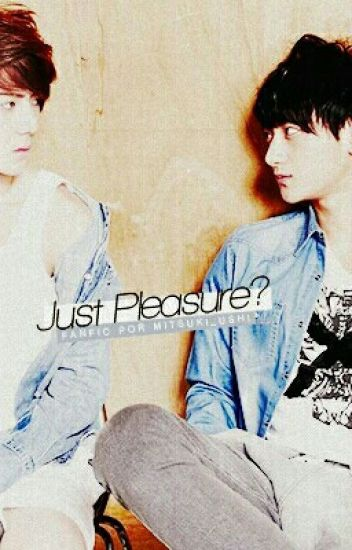 Just Pleasure? [trad/taohun]