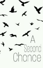 A Second Chance by BLOCKB13