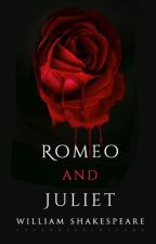 Romeo and Juliet by WilliamShakespeare