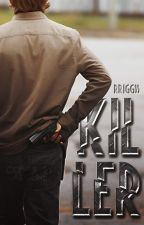 Killer |Ron Anderson| by keepdeep