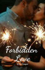 Forbidden Love ✔✅  #Wattys2016  by kizybanez