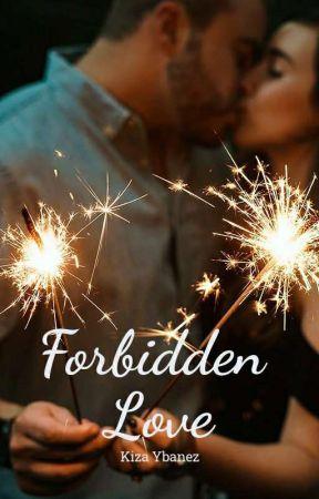 Forbidden Love ✔ by kizybanez