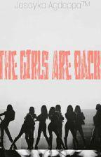 The Girls Are Back! ( ExoShiDae Fan Fiction ) by tzunae