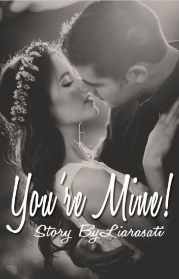 You're Mine !