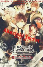 Akastski Secret (Diabolik Lovers x Half-Vampire Reader) by IcerrFoxx03