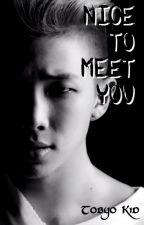 Nice To Meet You [RAP MONSTER] by tobyo_kid