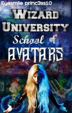 Wizard University: School of AVATARS by Eyesmile_princ3ss10