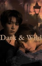 Dark and Wild~Jikook by Darknyx21
