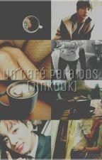 Un Café Para Dos. [JinKook] by Eveflores04