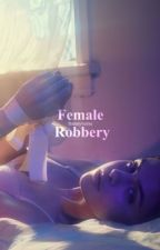 Female Robbery by frannyclouds