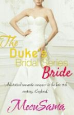 The Duke's Bride by MecuSama
