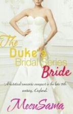 The Duke's Bride by MecuSama