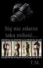 Się nie zdarza taka miłość by TM_Taka_Milosc