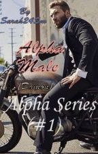 Alpha Male : Damon [Alpha Series 1] {Completed} by Sarah24SM