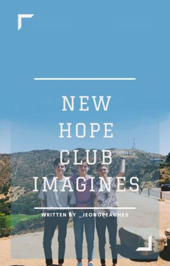New Hope Club Imagines And Preference |✔