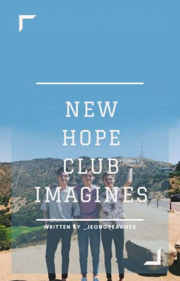 New Hope Club Imagines And Preference