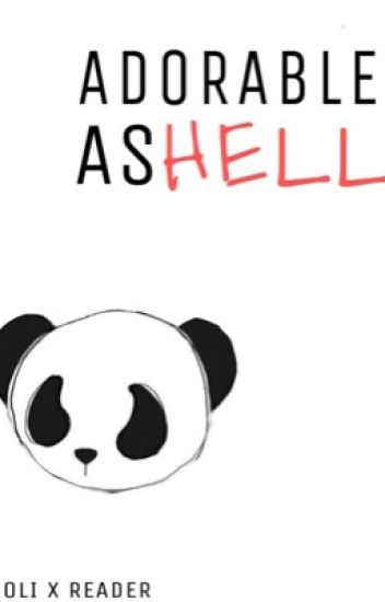 Adorable As Hell (TheOrionSound x Reader)