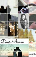 Dear Anna by malibuh