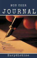 Mon cher Journal by Eurydictine