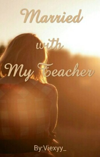Married with My Teacher